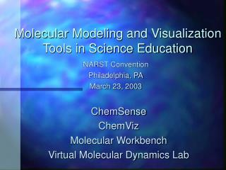 Molecular Modeling and Visualization Tools in Science Education