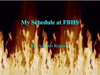 My Schedule at FBHS