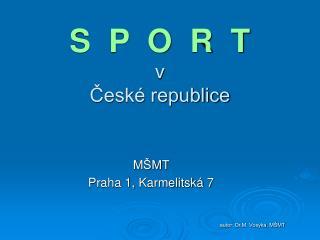 S  P  O  R  T v  České republice