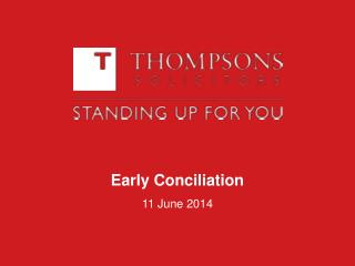 Early Conciliation  11 June 2014