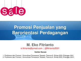 Promosi Penjualan  yang  Berorientasi Perdagangan