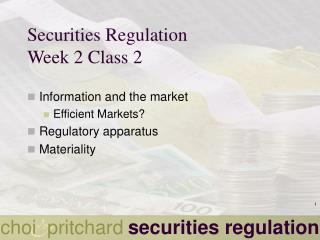 Securities Regulation Week 2 Class 2