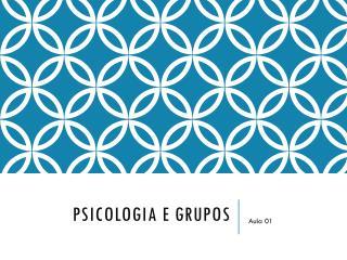 Psicologia e grupo s