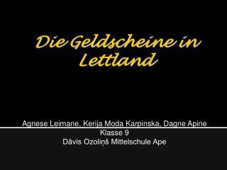 Die Geldscheine in Lettland