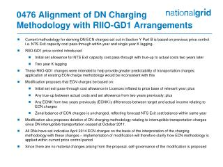 0476 Alignment of DN Charging  Methodology with RIIO-GD1 Arrangements