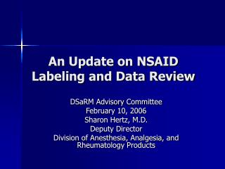 An Update on NSAID Labeling and Data Review