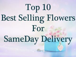 Top Selling Flowers Same Day Delivery