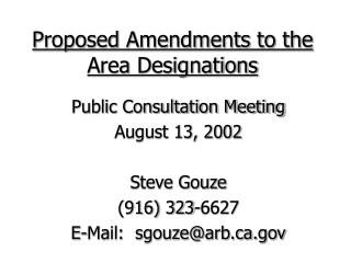 Proposed Amendments to the Area Designations