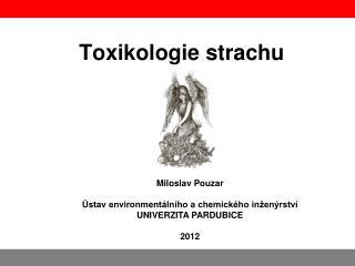 Toxikologie strachu