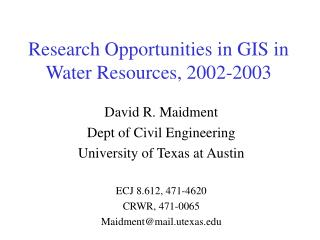 Research Opportunities in GIS in Water Resources, 2002-2003