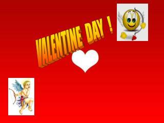 VALENTINE  DAY  !