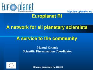 Europlanet RI A network for all planetary scientists A service to the community