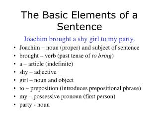 The Basic Elements of a Sentence