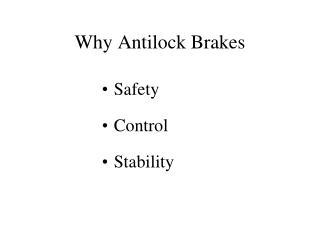 Why Antilock Brakes
