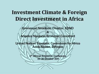 Investment Climate & Foreign Direct Investment in Africa