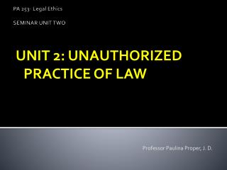 PA 253- Legal Ethics SEMINAR UNIT TWO