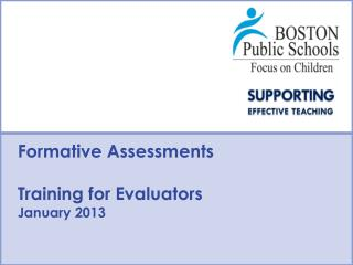 Formative Assessments  Training for Evaluators January 2013