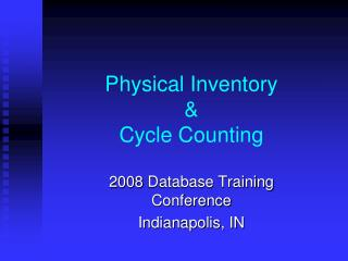 Physical Inventory & Cycle Counting