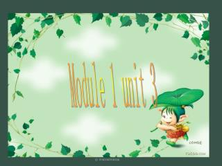 Module 1 unit 3