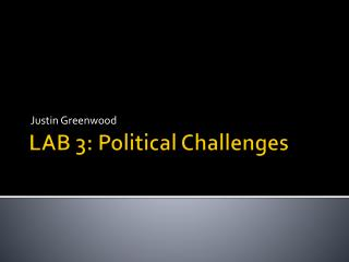 LAB 3: Political Challenges