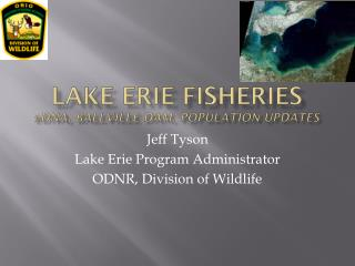 Lake Erie Fisheries eDNA ,  Ballville  Dam, Population Updates