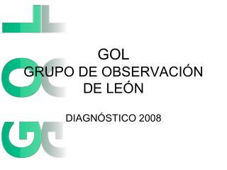 GOL  GRUPO DE OBSERVACIÓN DE LEÓN
