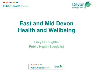 East and Mid Devon Health and Wellbeing