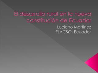 El desarrollo rural en la nueva constitución de Ecuador
