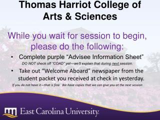 Thomas Harriot College of Arts & Sciences