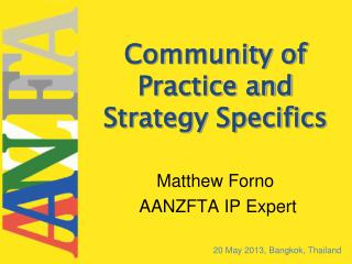 Community of Practice and Strategy Specifics