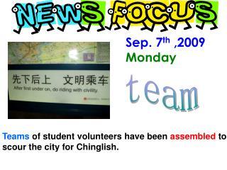 Sep. 7 th  ,2009 Monday