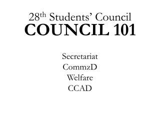 28 th  Students' Council