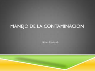 Manejo de la Contaminación