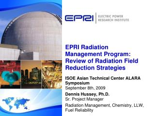 EPRI Radiation Management Program: Review of Radiation Field Reduction Strategies