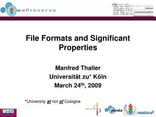 File Formats and Significant Properties