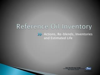 Reference Oil Inventory