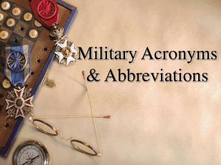 Military Acronyms & Abbreviations