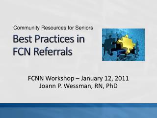 Best Practices in  FCN Referrals