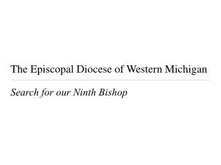 The Episcopal Diocese of Western Michigan