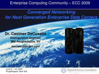 Converged Networking  for Next Generation Enterprise Data Centers