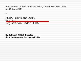Presentation at NIRC meet on NPOs,  Le Meridien, New Delhi on 11 June 2011 on
