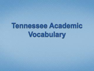 Tennessee Academic Vocabulary