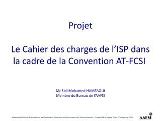 Projet Le Cahier des charges de l'ISPdans la cadre de la Convention AT-FCSI