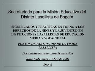 Secretariado para la Misión Educativa del Distrito Lasallista de Bogotá