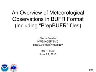"""An Overview of Meteorological Observations in BUFR Format (including """"PrepBUFR"""" files)"""