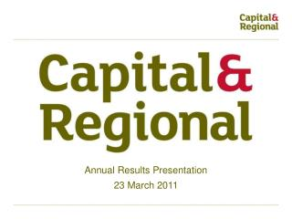 Annual Results Presentation 23 March 2011