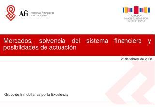 Mercados, solvencia del sistema financiero y posiblidades de actuación