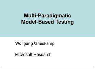 Multi-Paradigmatic  Model-Based Testing