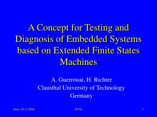 A Concept for Testing and Diagnosis of Embedded Systems based on Extended Finite States Machines