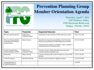Prevention Planning Group Member Orientation Agenda   Thursday, April 7, 2011 USF Embassy Suites